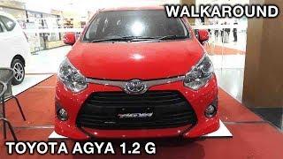 Toyota Agya 1.2 G 2018   Exterior & Interior Walkaround