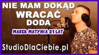Nie mam dokąd wracać - Doda (cover by Marek Matynia) #1392