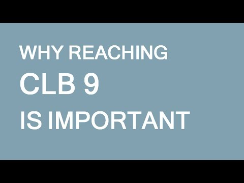 Why CLB 9 is so important for immigration to Canada. LP Group