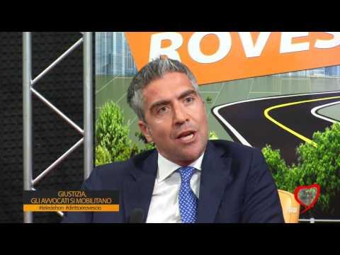DIRITTO & ROVESCIO 2016/17: GIUSTIZIA, GLI AVVOCATI SI MOBILITANO