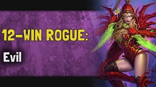 Hearthstone Arena | 12-Win Rogue: Evil (Rise of Shadows #3)