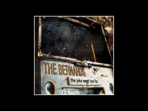 The Bernards - Imagicide (A Burst Of Energy, A Skeleton, Then Nothing)