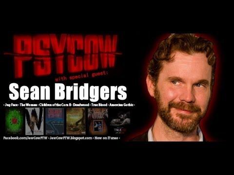 Sean Bridgers Interview - PSYCOW Ep. 17