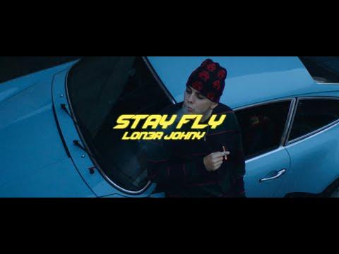 LON3R JOHNY - STAY FLY