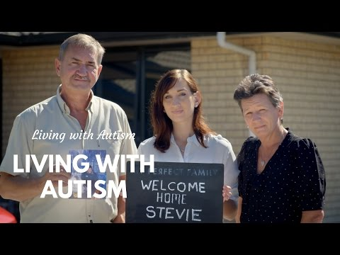 Living with Autism: Welcome Home Stevie