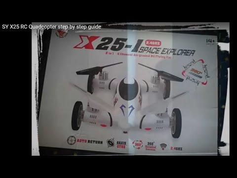 SY X25 RC Quadcopter step by step guide