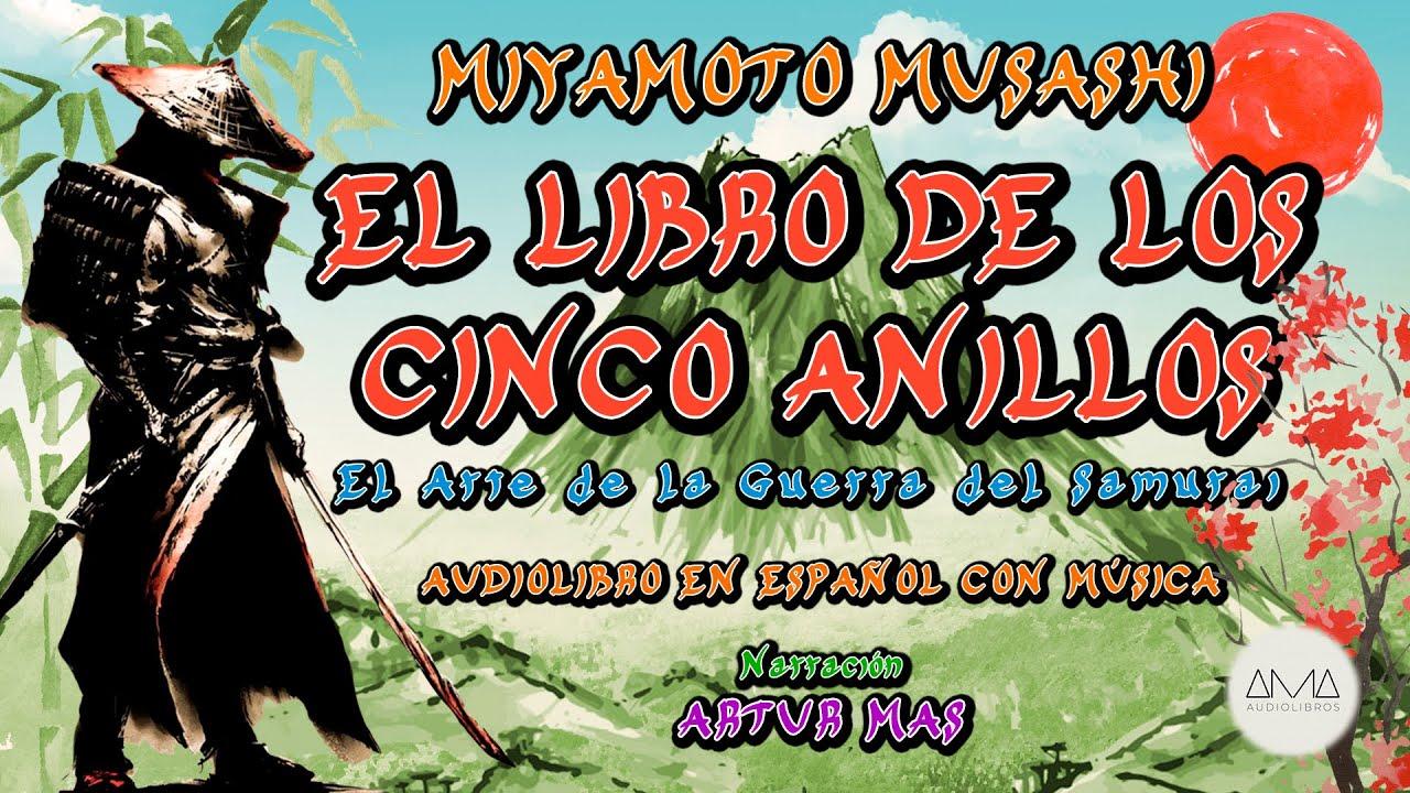 Miyamoto Musashi - El Libro de los Cinco Anillos (Audiolibro Completo en Español con Música)