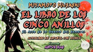 """Miyamoto Musashi - El Libro de los Cinco Anillos (Audiolibro Completo en Español) """"Voz y Música"""""""