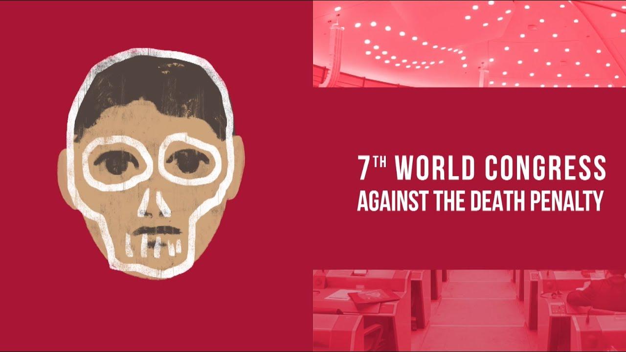 REPORTAGE : revivez le 7e Congrès mondial contre la peine de mort, organisé par ECPM à Bruxelles