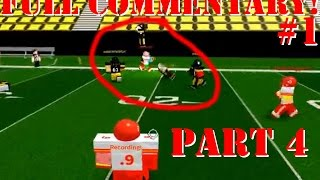 OP QB SNEAK!!! [Full Commentary #1 Part 4/4] Roblox (Legendary Football)