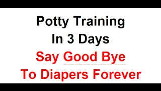 Ultimate Potty Training Kit