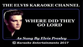 The Gospel Side Of Elvis Presley Karaoke Where Did They Go Lord