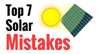 Repeat youtube video Top 7 Mistakes Newbies Make Going Solar