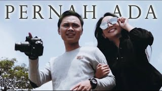 DIRA - Pernah Ada (OFFICIAL MUSIC VIDEO)