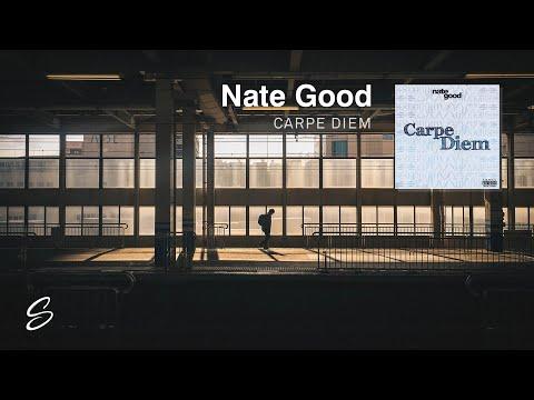 Nate Good - Carpe Diem (Prod. Morgan Matthews)