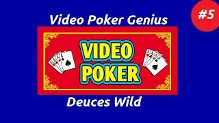 Video Poker Genius [Part 5] - Deuces Wild