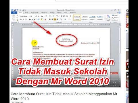 Cara Membuat Surat Izin Tidak Masuk Sekolah Menggunakan Mr Word 2010