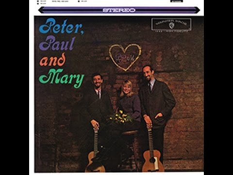 If I Had A Hammer PETER PAUL AND MARY 1962 HD LP