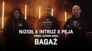 Nizioł ft. Intruz, Peja - Bagaż (prod. Szwed SWD)