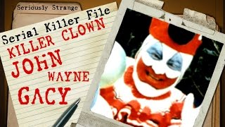 KILLER CLOWN - John Wayne Gacy | SERIAL KILLER FILES