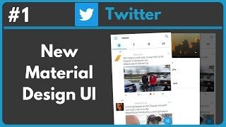 Twitter • New Material Design UI (Download Apk)