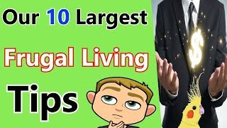 How To Live Frugally (Our 10 Largest Frugal Living Tips To Save Money) |Money and Life TV