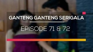 Download Ganteng Ganteng Serigala - Episode 71 dan 72