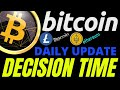 DECISION TIME FOR BITCOIN LITECOIN and ETHEREUM crypto ...
