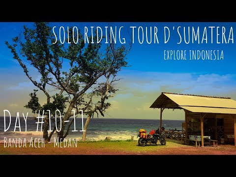 solo-riding,-tour-d'sumatera-0-km,-episode-#10-dan-11-/-banda-aceh---medan