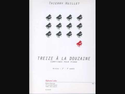 Thierry Huillet Treize à la douzaine for children, solo piano by Thierry Huillet, audio only poster