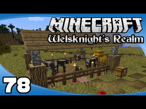 Welsknight's Realm - Ep. 78: Cattle Pen