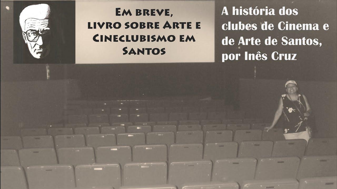 Arte e Cineclubismo em Santos
