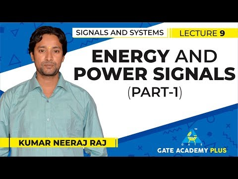 Signals And Systems | Module 1 | Energy And Power Signals - Part 1 (Lecture 9)