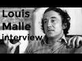 Louis Malle interview (1992)