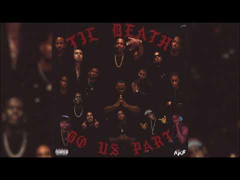 Joe Moses & N.W.B - Til Death Do Us Part (Full Mixtape)