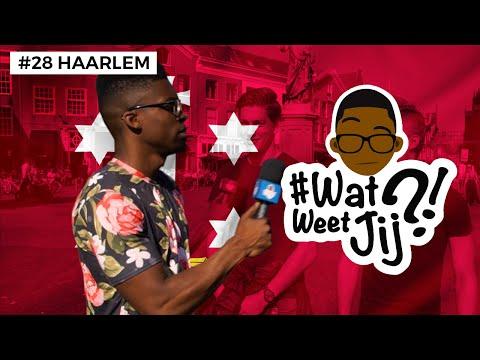 #WATWEETJIJ?! | #28 HAARLEM.