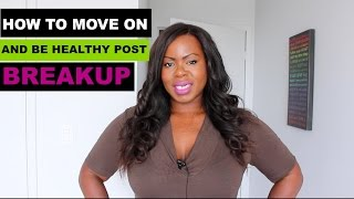 🌸 How To Let Go & Move On After A Breakup 7 Step Process  Self-Love Master Class ™ #98  #SelfLove