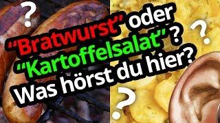 """Hören Sie """"Bratwurst"""" oder """"Kartoffelsalat""""?"""