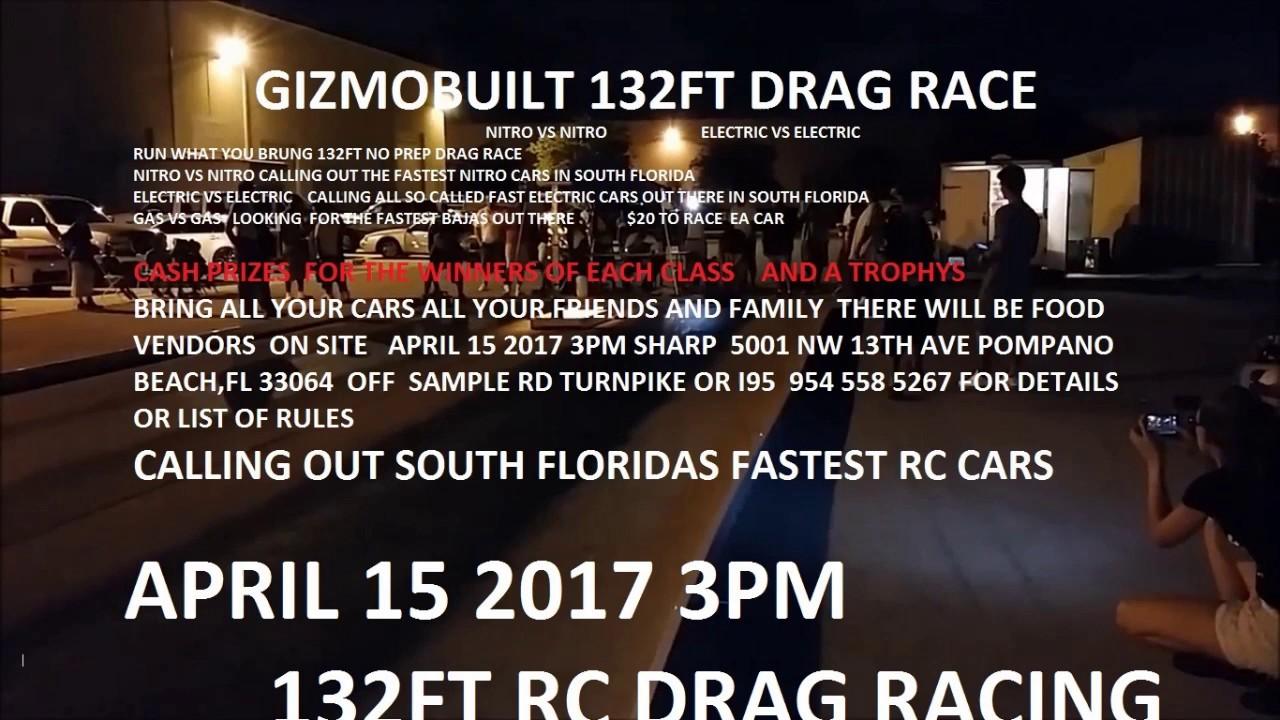 132 FT RC DRAG RACING EVENT APRIL 15 2017 POMPANO BEACH FL GIZMOBUILT EVENT