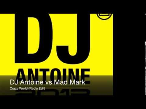 DJ Antoine vs Mad Mark - Crazy World (Radio Edit)