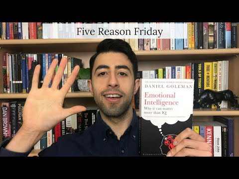 5 Reasons Why You SHOULD Read Emotional Intelligence By Daniel Goleman | Five Reason Friday