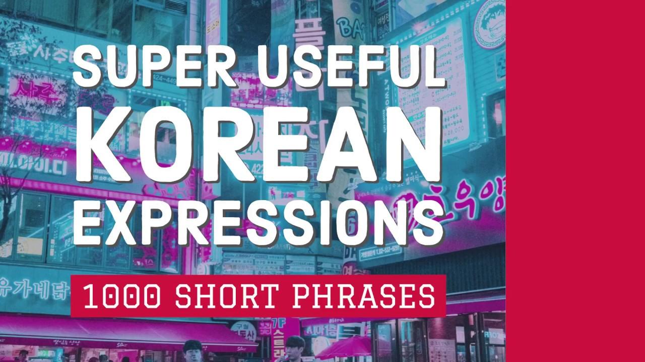 1000 Super Useful Korean Expressions Learn Short Phrases In Korean