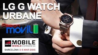 LG G Watch Urbane Mobile World Congress 2015