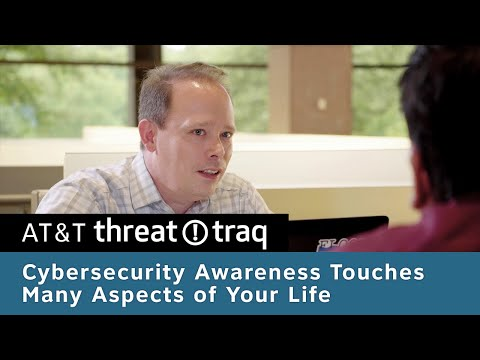 Cybersecurity Awareness Touches Many Aspects of Your Life | AT&T Threattraq Ep 262