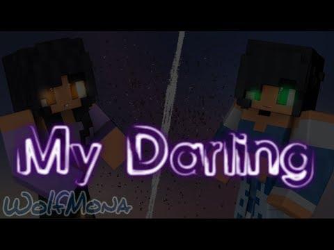 Aphmau - My Darling (Music Video)