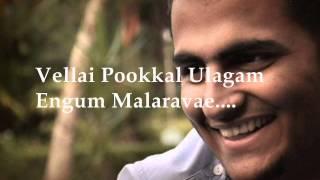 Vellai Pookkal by Dheeraj K Rajaram