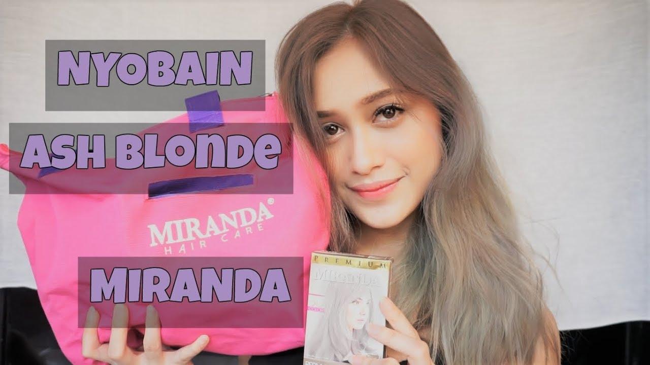Nyobain Cat Rambut Warna Terbaru Ash Blonde Miranda Hair Care