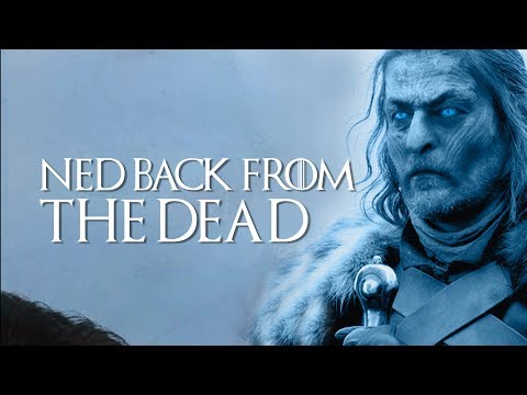 Game Of Thrones: Season 8: Episode 3: Ned Stark Back From The Dead Theory Explained