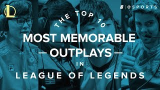 The Top 10 Most Memorable Outplays in League of Legends