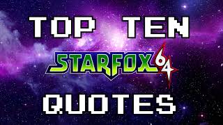 Top 10 Star Fox 64 Quotes